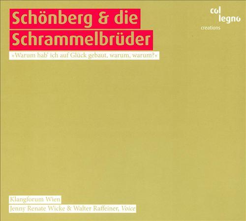 Schönberg und die Schrammelbrüder