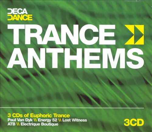 Trance Anthems [Deca Dance]