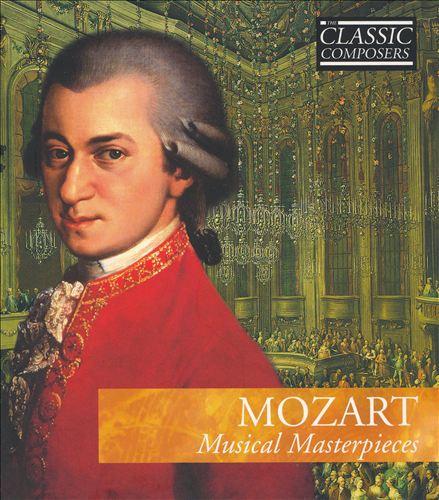 Mozart: Musical Masterpieces