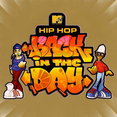 MTV Presents: Hip-Hop Back in the Day