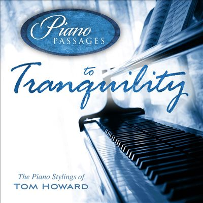 Piano Passages to Tranquility
