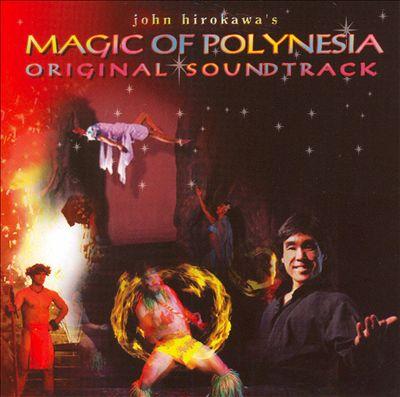 Magic of Polynesia Soundtrack