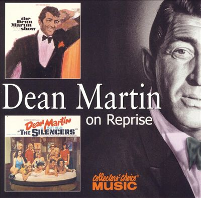 The Dean Martin TV Show/Sings Songs from the Silencers