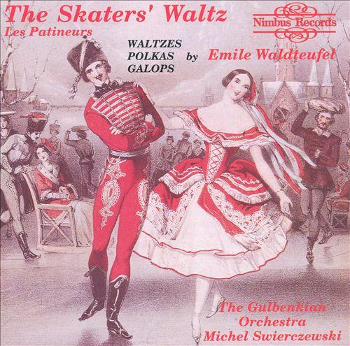 The Skater's Waltz: Waltzes, Polkas, Galops by Emile Waldteufel