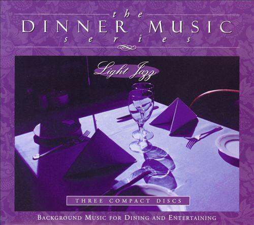 Dinner Music: Light Jazz