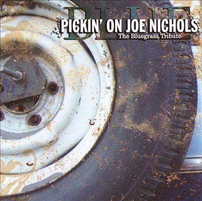 Pickin' on Joe Nichols: Blue