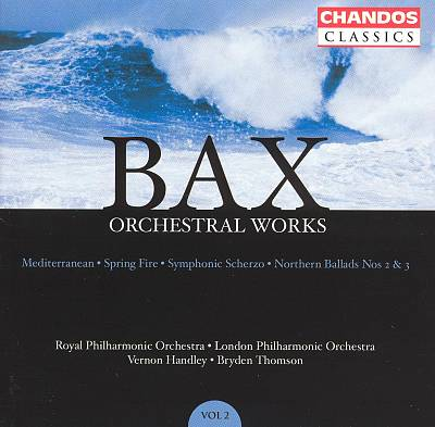 Bax: Orchestral Works, Vol. 2