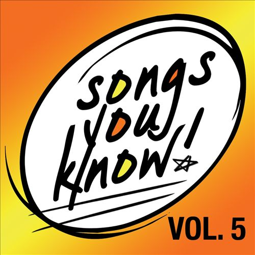 Songs You Know, Vol. 5