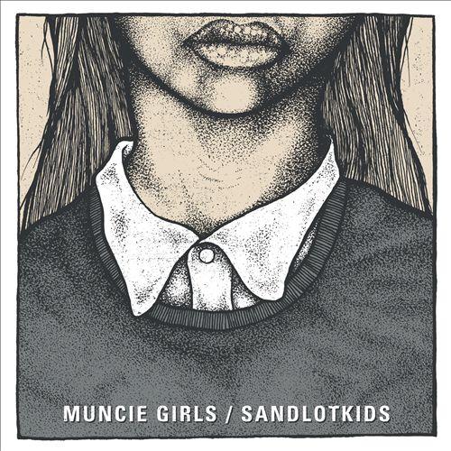 Muncie Girls/Sandlotkids [Split]