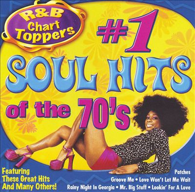 R&B Chart-Toppers: #1 Soul Hits of the 70's