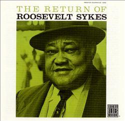 The Return of Roosevelt Sykes