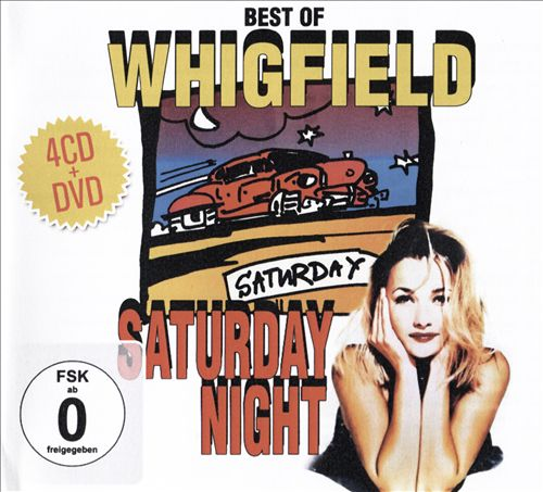 Best of Whigfield, Saturday Night