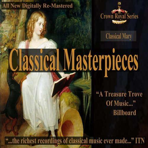 Classical Masterpieces: Classical Mary