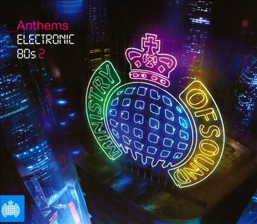 Anthems: Electronic '80s, Vol. 2