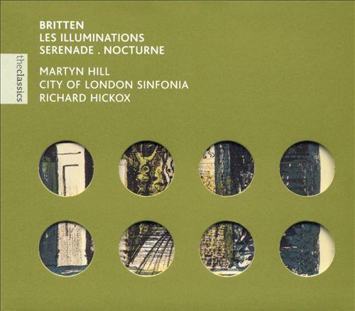 Britten: Les Illuminations; Serenade; Nocturne