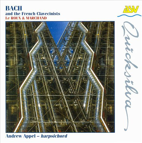 Bach and the French Clavecinists