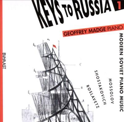 Keys to Russia: Modern Soviet Piano Music