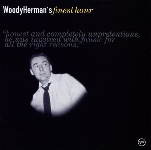 Woody Herman's Finest Hour