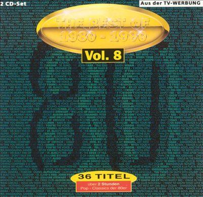 Best of 1980-1990, Vol. 8