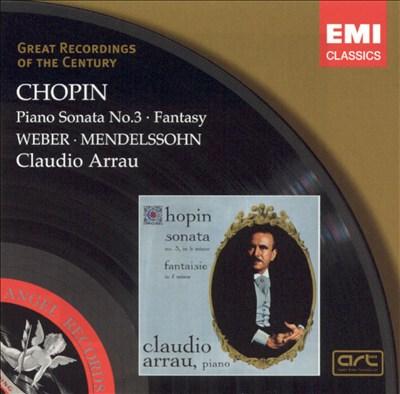 Chopin: Piano Sonata No. 3; Fantasy