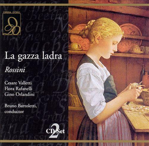 Rossini: La Gazza Ladra