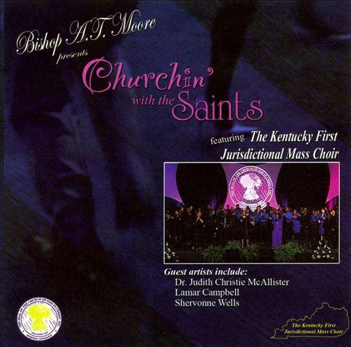 Churchin' With The Saints