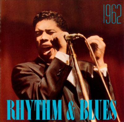 Rhythm & Blues: 1962