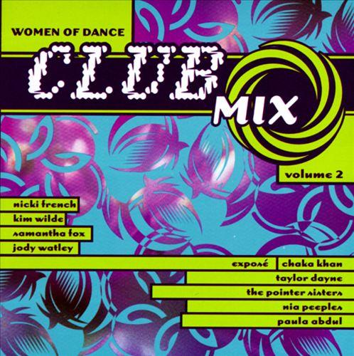 Women of Dance: Club Mix, Vol. 2
