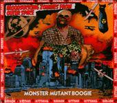 Monster Mutant Boogie
