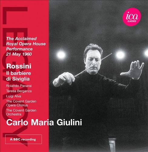 Gioachino Rossini: Il barbiere di Siviglia [1960 Covent Garden]