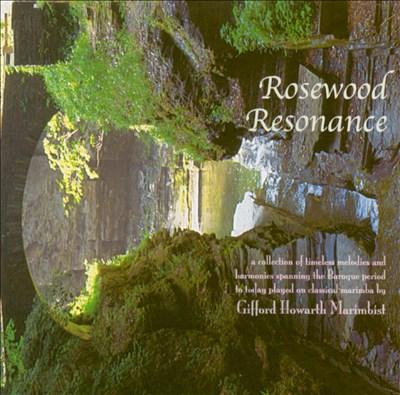 Rosewood Resonance
