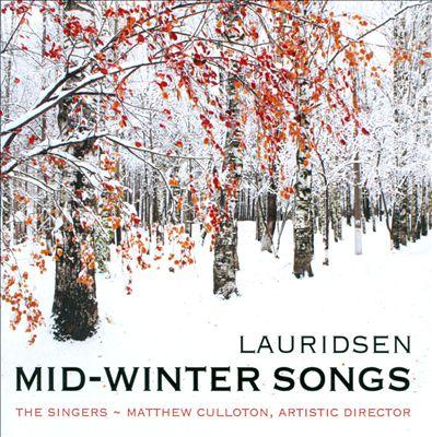 Morten Lauridsen: Mid-Winter Songs