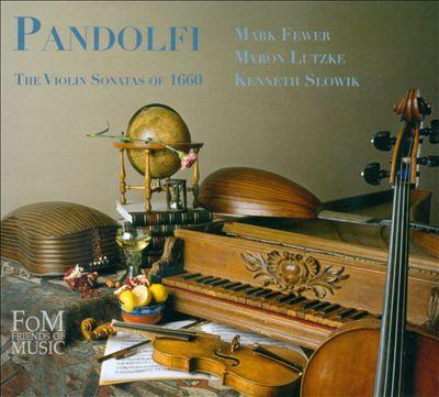 Pandolfi: The Violin Sonatas of 1660