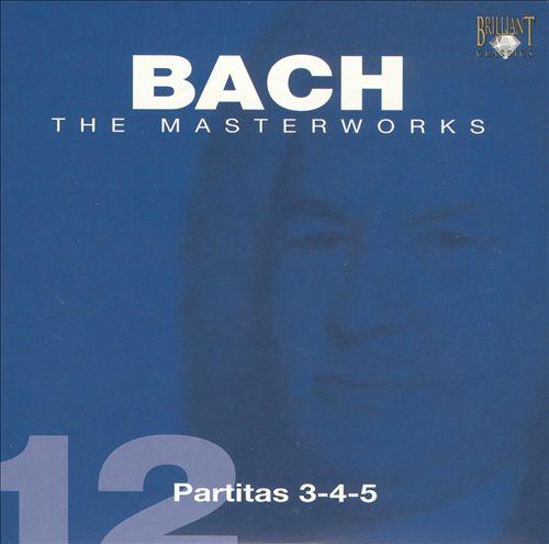 Bach: Partitas 3-4-5