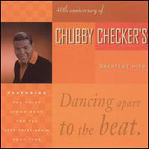 Fortieth Anniversary of Chubby Checker's Greatest