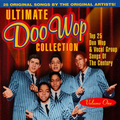 Ultimate Doo Wop Collection, Vol. 1