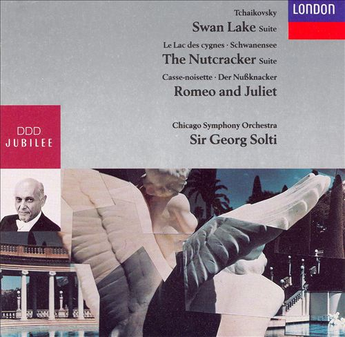 Tchaikovsky: Suites from Swan Lake & The Nutcracker/Romeo and Juliet Fantasy Overture