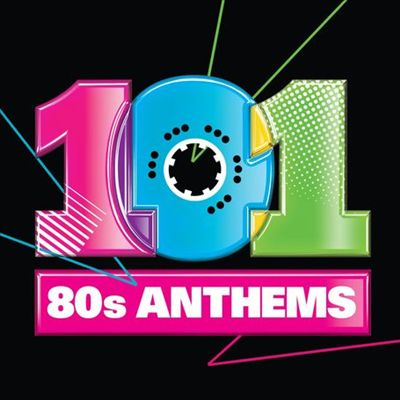 101 80's Anthems