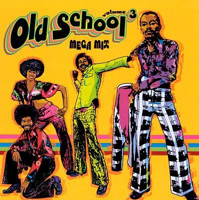 Old School Mega Mix, Vol. 3