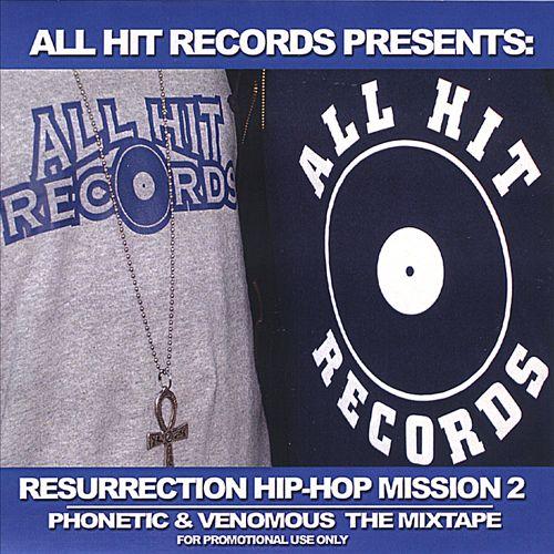 Resurrection Hip-Hop Mission II: Phonetic & Venomous, the Mix-Tape