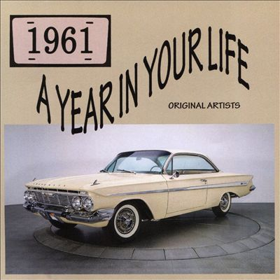A Year in Your Life: 1961 [Aao]