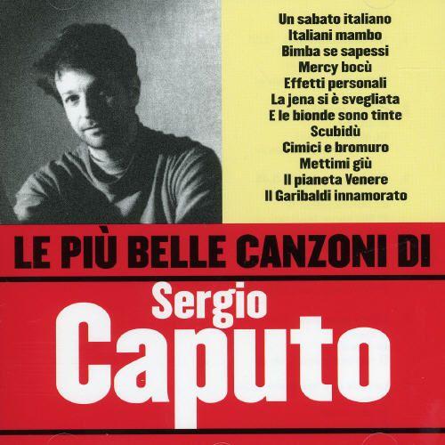 Le Piu Belle Canzoni di Sergio Caputo