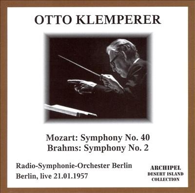 Mozart: Symphony No. 40; Brahms: Symphony No. 2