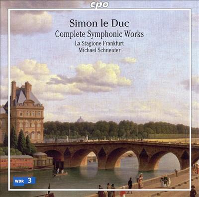 Simon le Duc: Complete Symphonic Works