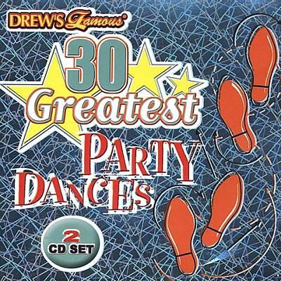 Drew's Famous 30 Greatest Party Dances