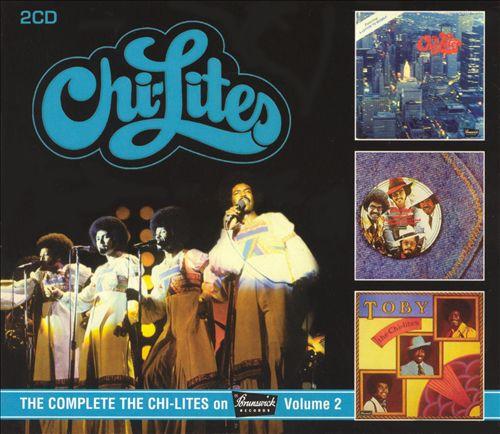 The Complete the Chi-Lites on Brunswick Records, Vol. 2