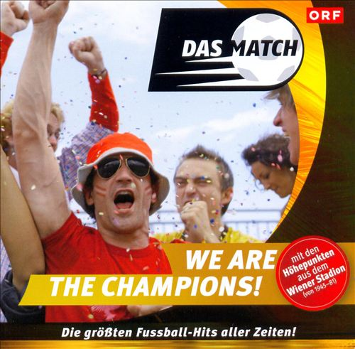 Das Match: We Are the Champions!