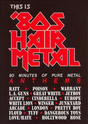 This Is 80s Hair Metal [Cleopatra DVD]