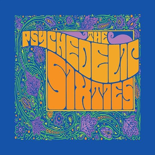 The Psychedelic Sixties [Varese]