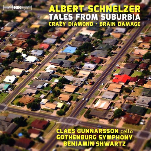 Albert Schnelzer: Tales from Suburbia; Crazy Diamond; Brain Damage